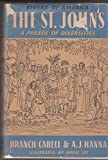 img - for The St. Johns; A Parade of Diversities (The Rivers of America) book / textbook / text book