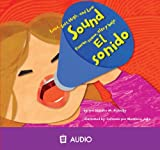 Sound/El Sonido: Loud, Soft, High, and Low/Fuerte, Suave, Alto y Bajo (Amazing Science (Picture Window)) (Spanish and English Edition)