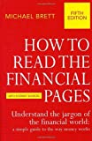 By Michael Brett - How to Read the Financial Pages by Brett, Michael ( Author ) ON Mar-06-2003, Paperback