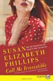 Call Me Irresistible, Susan Elizabeth Phillips, 0062017756