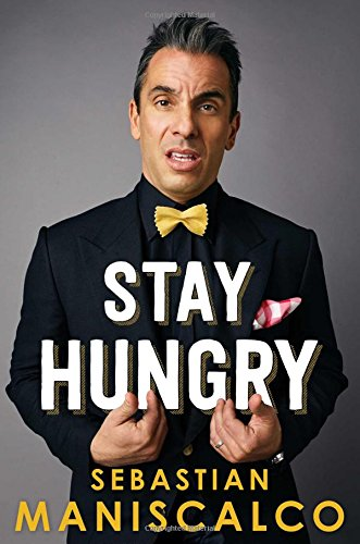 Book cover from Stay Hungry by Sebastian Maniscalco