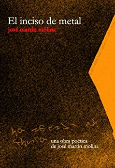 El inciso de metal de [Molina, José Martín]