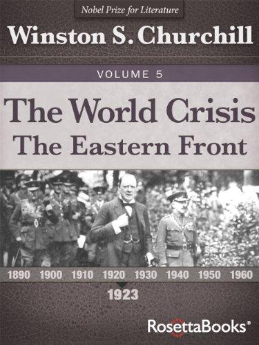 The World Crisis, Vol. 5 (Winston Churchill's World Crisis Collection) by [Churchill, Winston S.]