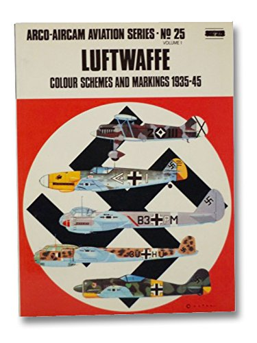 Luftwaffe colour schemes and markings 1935-45 (Arco-Aircam aviation series, no. 25 and 26)