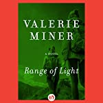 Range of Light: A Novel | Valerie Miner
