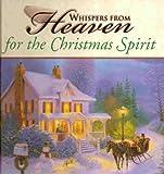 Whispers from Heaven for the Christmas Spirit, , 0785351108