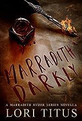 Marradith, Darkly: A Marradith Ryder Series Novella (The Marradith Ryder Series)