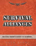 img - for Survival Alliances: Because There's Safety In Numbers book / textbook / text book