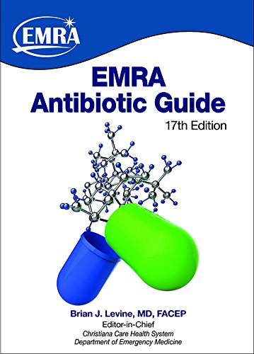 EMRA Antibiotic Guide, 17th Edition