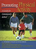 img - for Promoting Physical Activity: A Guide for Community Action book / textbook / text book