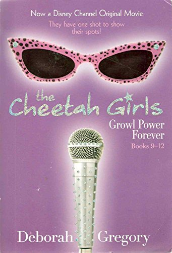 Dorinda Cheetah Girls (Cheetah Girls Growl Power Forever (Bind-up #3, special market edition) (The Cheetah)