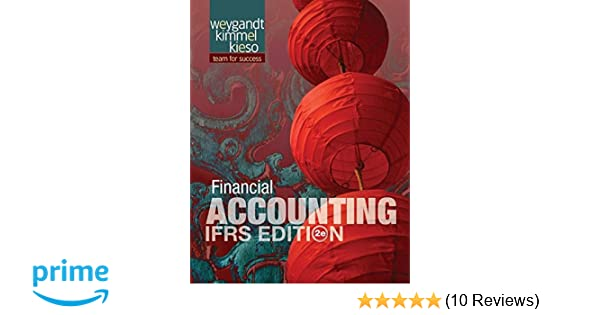 Financial Accounting: IFRS Edition: Jerry J  Weygandt, Paul D