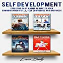 Self Development: Effective Daily Habits to Master Your Communication Skills, Self Confidence and Happiness Audiobook by Lucas Bailly Narrated by Kevin Rineer