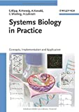 Systems Biology in Practice 9783527310784