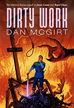 Dirty Work (Cosmo Non-Trilogy Book 3) by [McGirt, Dan]