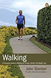 Walking: A Complete Guide To Walking For Fitness Health And Weight Loss