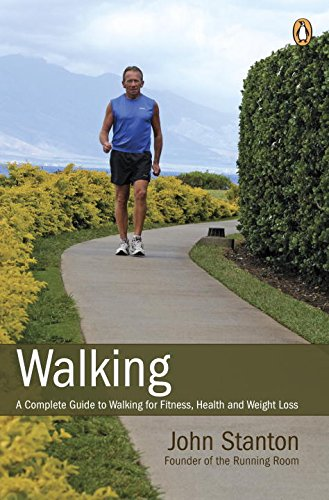 Walking: A Unmitigated Guide To Walking For Fitness Health And Weight Loss
