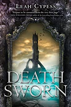 Death Sworn (Death Sworn series Book 1) by [Cypess, Leah]