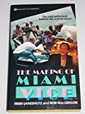 img - for The Making of Miami Vice book / textbook / text book