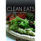Greek Recipes (Clean Eats)