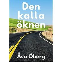 Den kalla öknen (Swedish Edition)