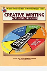 Creative writing across the curriculum (Teacher resource book for middle and upper grades) Paperback
