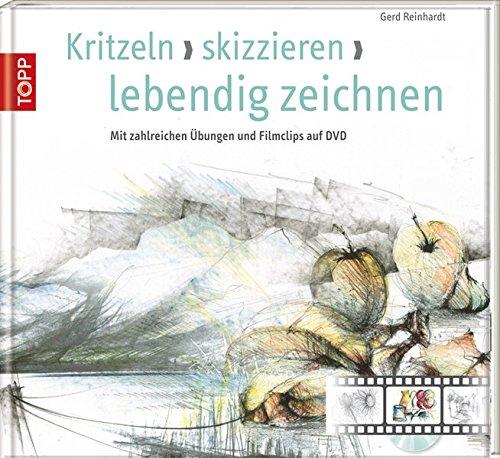 Kritzeln, skizzieren, zeichnen: Mit zahlreichen Übungen und Filmclips auf DVD
