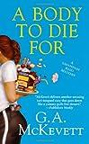 A Body to Die For (Savannah Reid)