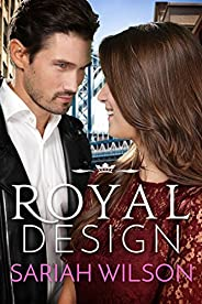 Royal Design [Kindle in Motion]: A Royals of Monterra Novella (The Royals of Monterra) (English Edition)