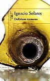 img - for Delirium tremens / Delirium Tremens (Spanish Edition) book / textbook / text book