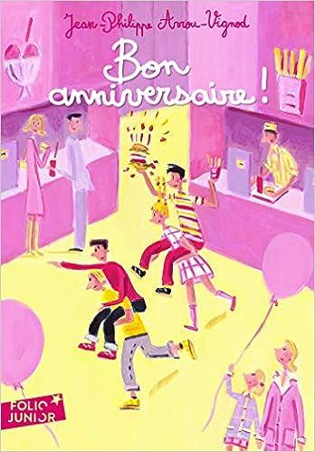 Amazon Bon Anniversaire Folio Junior Arrou Vignod Jp Children S Books
