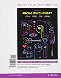 Social Psychology, Books a la Carte Plus NEW MyPsychLab -- Access Card Package 9th Edition