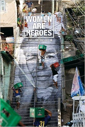 Télécharger en ligne Women are heroes: 28 millimètres by JR epub, pdf