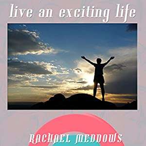 Live an Exciting Life Hypnosis Speech