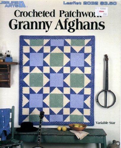 - Crocheted Patchwork Granny Afghans (Leaflet 2032)