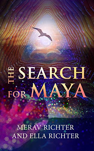 The Search for Maya by [Richter, Merav, Richter, Ella]