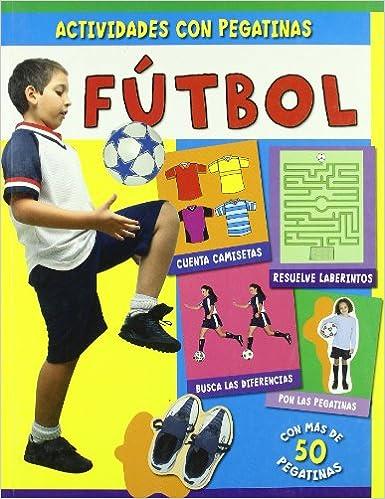 Actividades con pegatinas: Futbol Infantil Y Juvenil: Amazon.es: Priddy books, Equipo Macmillan: Libros