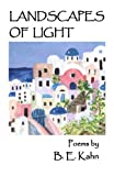 Landscapes of Light, B. E. Kahn, 0984184481