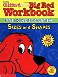 Big Red Workbook #1: Pre-k: Sizes & Shapes (Clifford Big Red Workbook)