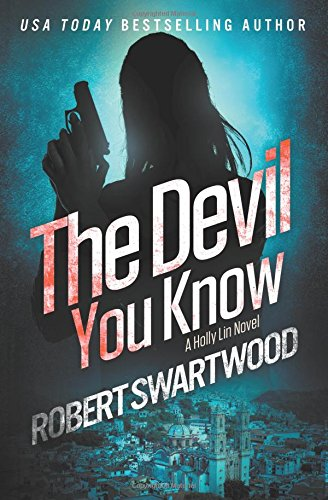 Read Online The Devil You Know (Holly Lin) (Volume 2) pdf