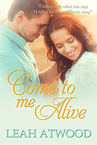book cover of Come to Me Alive