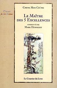 Le Maître des 5 Excellences par  Cheng Man Ch'ing