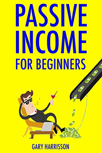 Passive Income for Beginners: 3 Money Making Strategies to Make Semi & Passive Income While Working at Home (Making Money With Amazon compare prices)