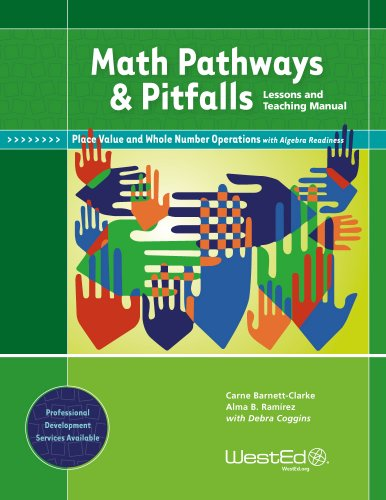 Math Pathways & Pitfalls: Place Value and Whole Number Operations With Algebra Readiness: Lessons and Teaching Manual Grade 2 and Grade 3