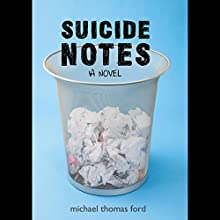 Suicide Notes Audiobook by Michael Thomas Ford Narrated by Joe Caron