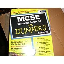 McSe Exchange Server 5.5 for Dummies: Training Kit