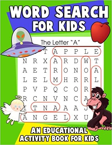 Word Search for Kids: An Educational Activity Book For Kids: Large Print Word Search Puzzles with Color and Letter Association Practice Worksheets (activity books for kids ages 7-9) (Volume 1)
