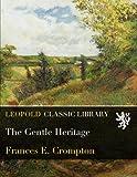 Download The Gentle Heritage in PDF ePUB Free Online