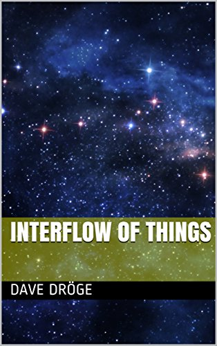 Interflow of Things by [Dröge, Dave]