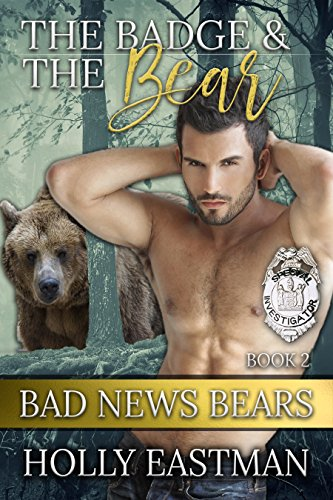 The Badge And The Bear (Bad News Bears) by [Eastman, Holly]